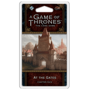 At The Gates Chapter Pack | Game Of Thrones LCG
