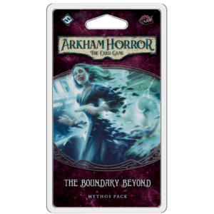 The Boundary Beyond Mythos Pack | Arkham Horror LCG