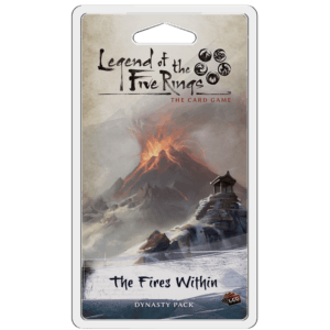 The Fires Within Dynasty Pack | The Legend Of The Five Rings LCG