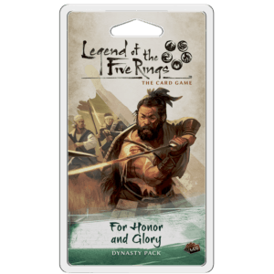 For Honor And Glory Dynasty Pack | The Legend Of The Five Rings LCG