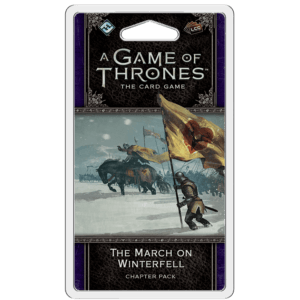 The March On Winterfell Chapter Pack | Game Of Thrones LCG