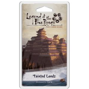 Tainted Lands Dynasty Pack | The Legend Of The Five Rings LCG